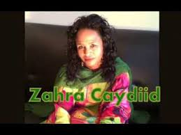 Zahra ceydiid songs